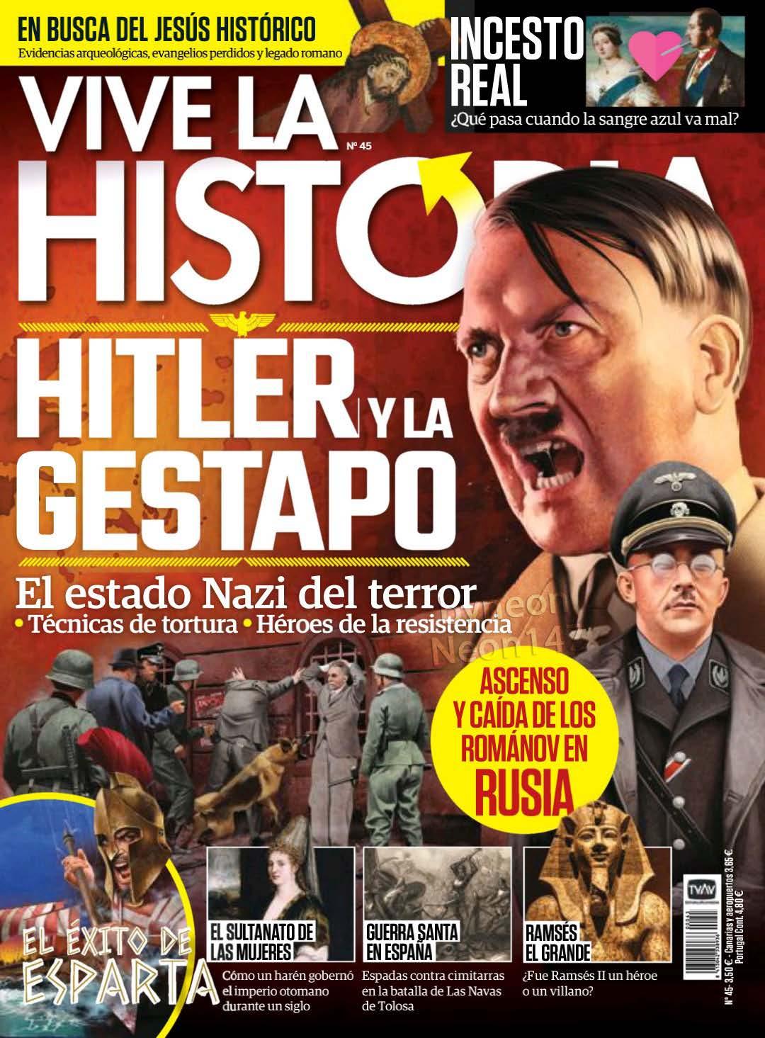 Vive la Historia No. 45 - Abril - Mayo 2019