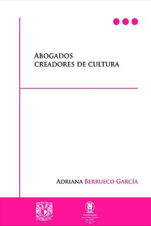 Abogados creadores de cultura - Adriana Berrueca García
