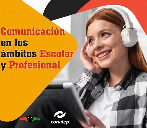 Comunicación en los ámbitos Escolar y Profesional