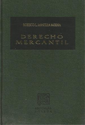 Derecho Mercantil - Roberto Montilla