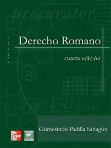 Derecho Romano - Gumesindo Padilla Sahagún