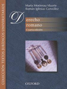 Derecho Romano - Martha Morineau Iduarte, Román Iglesias González_Oxford