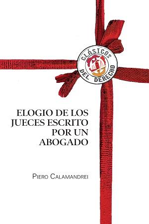 El elogio de los jueces - Piero Calamandrei
