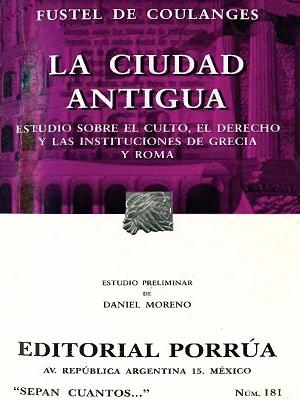 Fustel De Coulanges Numa Denys - La Ciudad Antigua
