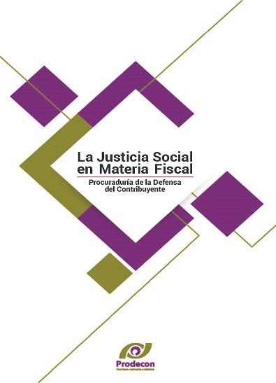 La justicia social en materia fiscal - Prodecon