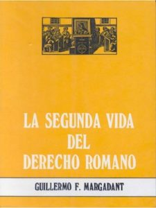 La segunda vida del derecho romano
