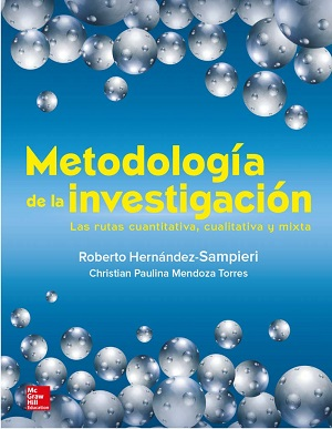 Metodología de la investigación- rutas cuantitativa-cualitativa-mixta - Sampieri