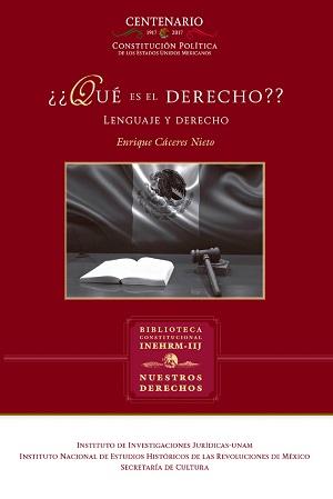 Que es el derecho, lenguaje y derecho - Énrique Cáceres Nieto