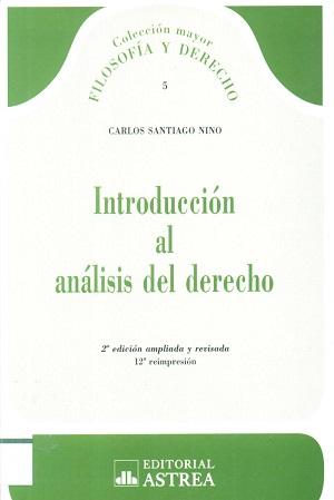 Introducción al análisis del Derecho - Carlos Santiago Nino