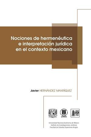 Nociones de hermenéutica e interpretación jurídica