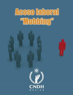 Acoso Laboral Moobing - CNDH