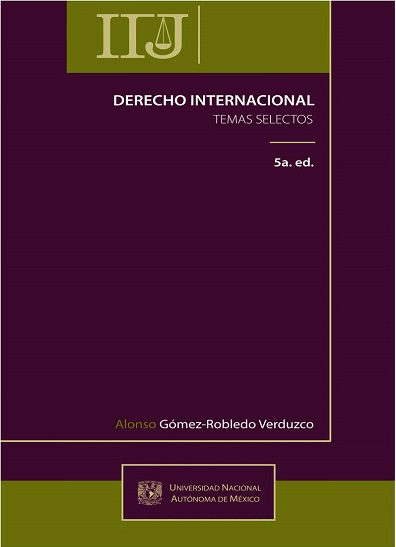 Derecho internacional. Temas selectos, 5a. ed.