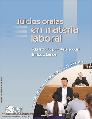 Juicios Orales en Materia Laboral 7 - Eduardo López Betancourt, Enrique Larios