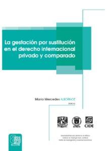 La gestación por sustitución en el derecho internacional privado y comparado
