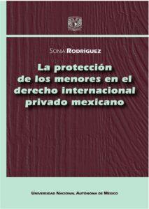La protección de los menores en el derecho internacional privado mexicano