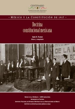 Doctrina Constitucional mexicana - Imer B. Flores