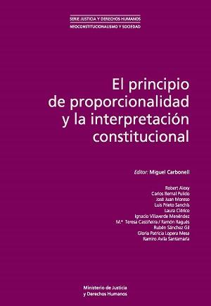 El pricipio de proporcionalidad e interpretación constitucional