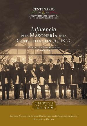 Influencia de la masoneria en la constitución de 1917