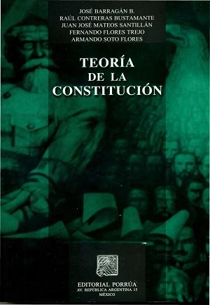 Teoría de la Constitución - José Barragan B.