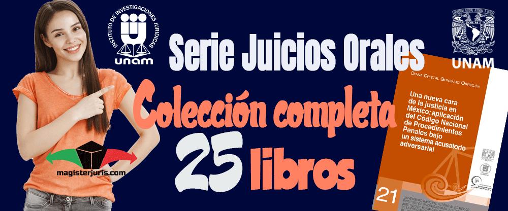 Serie Juicios Orales UNAM
