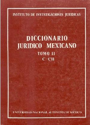 Diccionario Jurídico Mexicano - Tomo II
