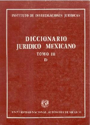 Diccionario Jurídico Mexicano - Tomo III
