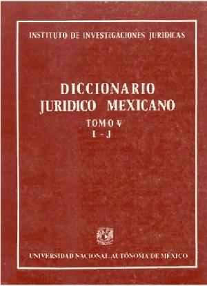 Diccionario Jurídico Mexicano - Tomo V