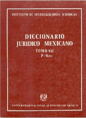 Diccionario Jurídico Mexicano - Tomo VII