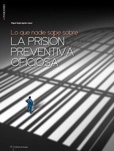 Lo que nadie sabe sobre la prisión preventiva oficiosa