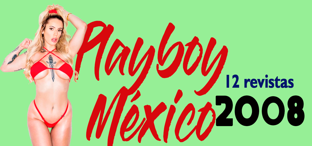 Revistas playboy México 2008