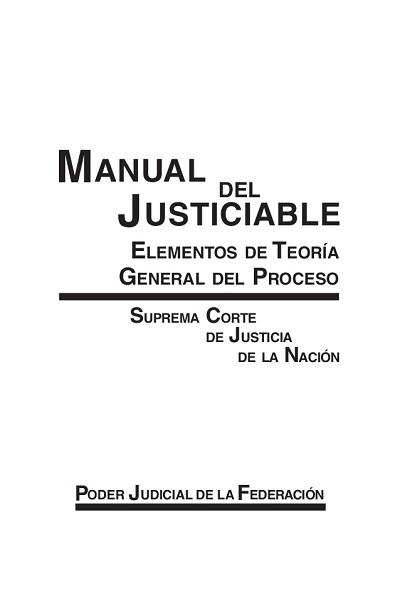 Manual del Justiciable, elementos de la Teoría General del Proceso - SCJN
