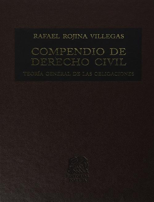 Compendio de Derecho Civil III - Teoria General de Las Obligaciones -Rafael Rojina Villegas