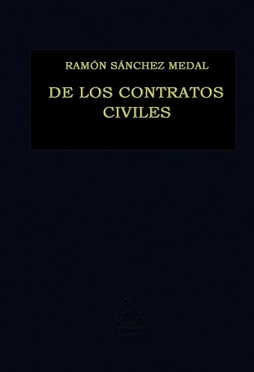 De los Contratos Civiles - Ramón Sánchez Medal